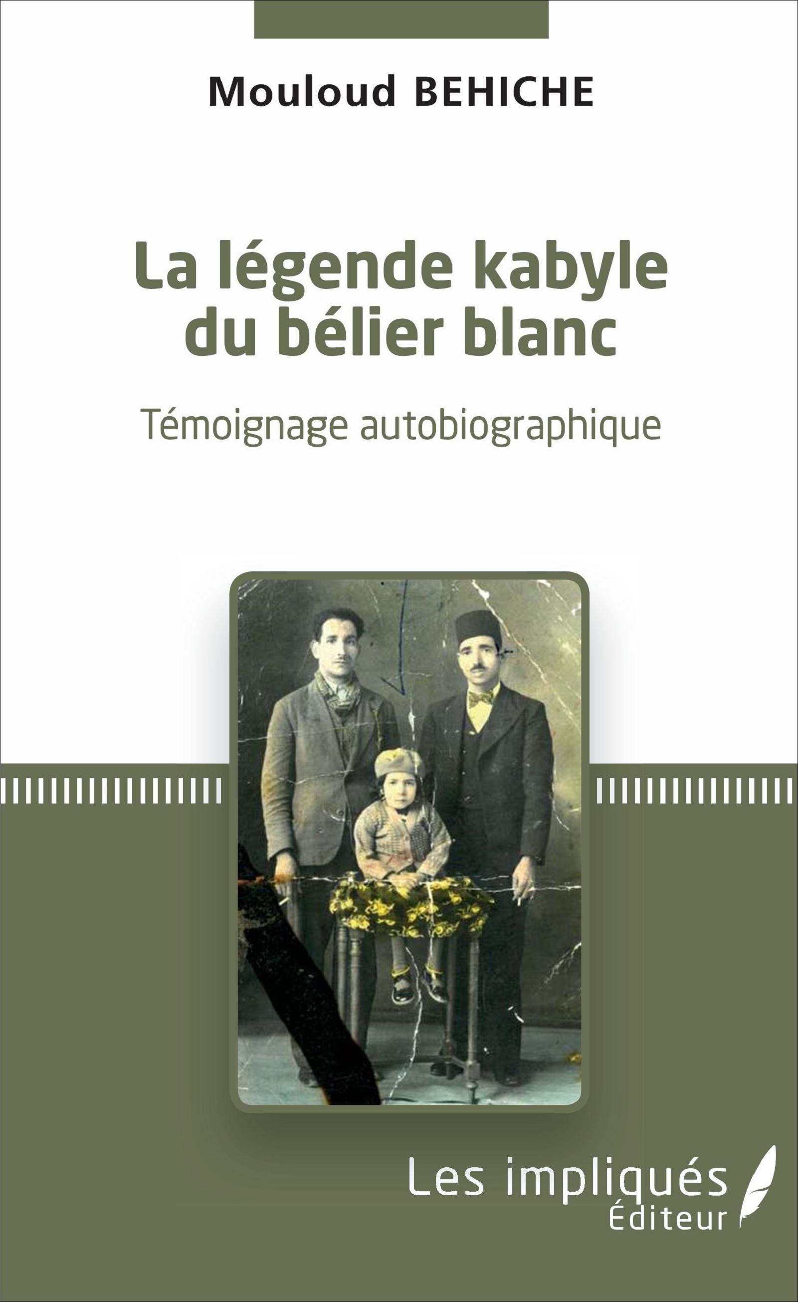 La Legende Kabyle Du Belier Blanc Temoignage